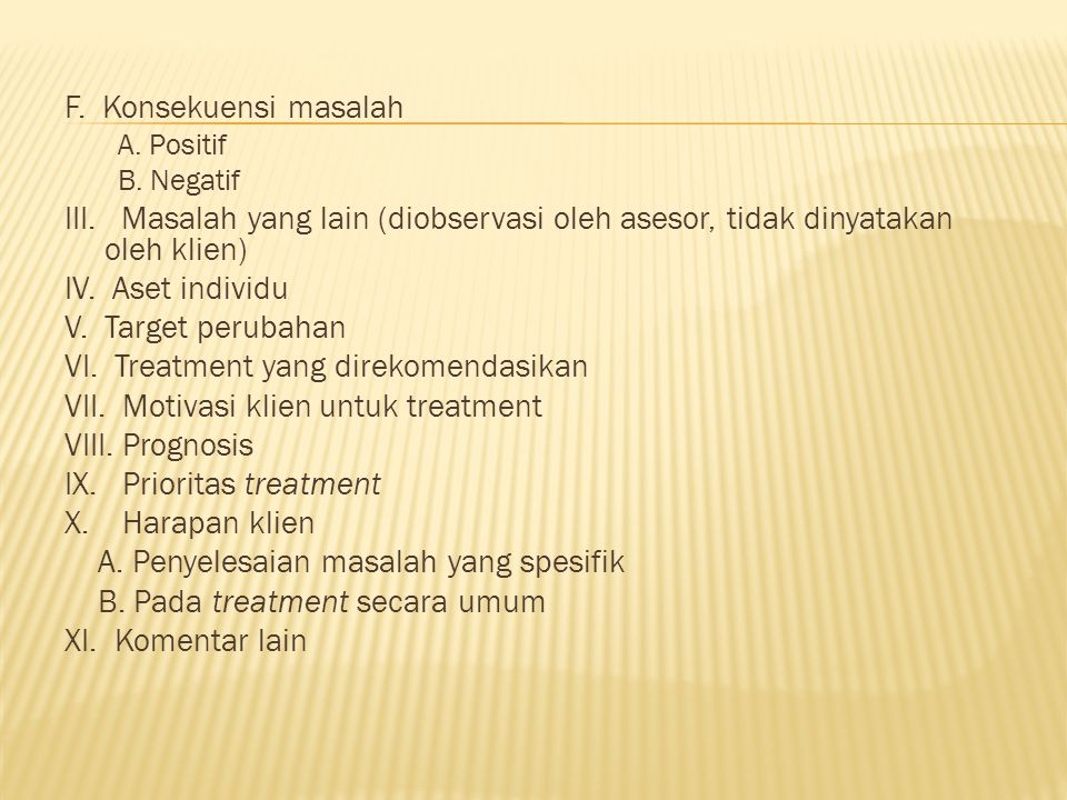 VI. Treatment yang direkomendasikan