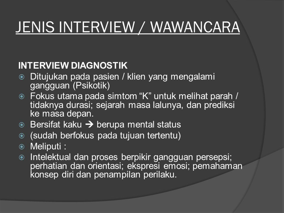 JENIS INTERVIEW / WAWANCARA