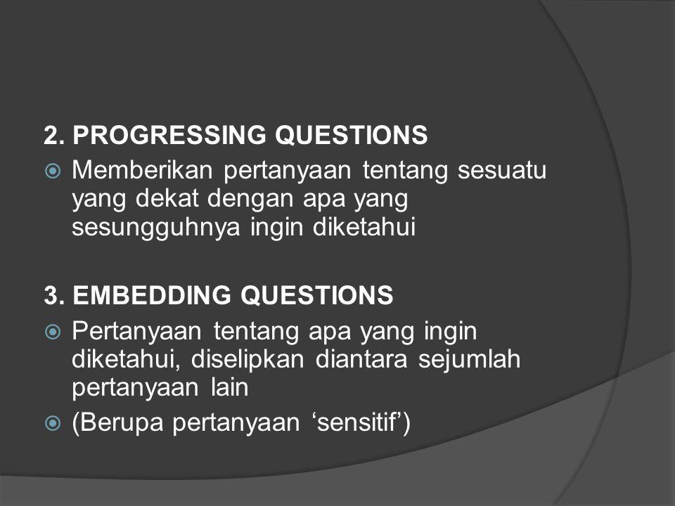 2. PROGRESSING QUESTIONS