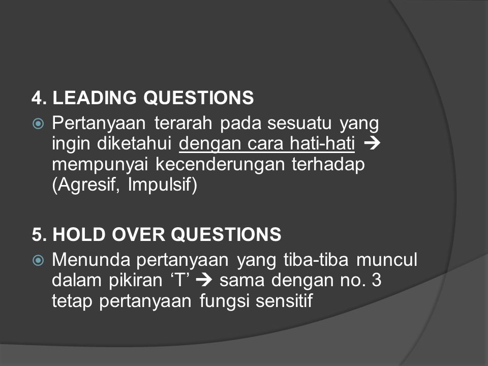 4. LEADING QUESTIONS