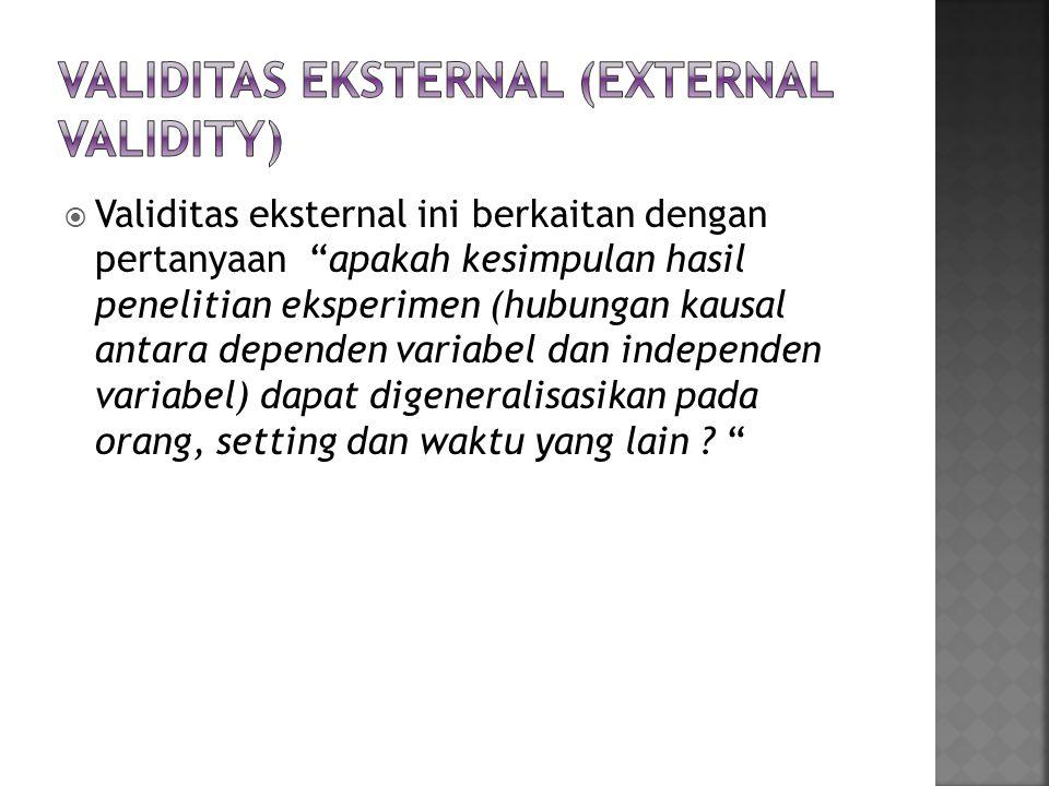 Validitas Eksternal (External Validity)