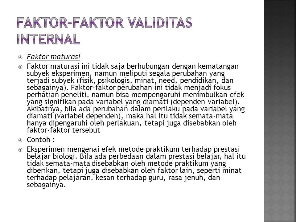 Faktor-faktor validitas internal