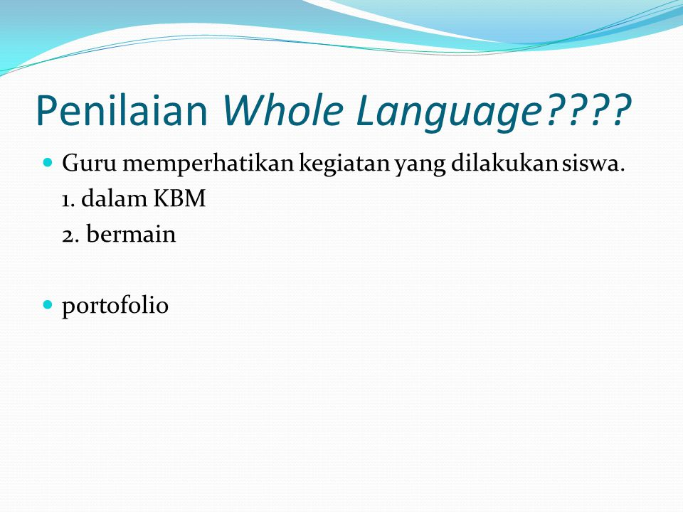 Penilaian Whole Language