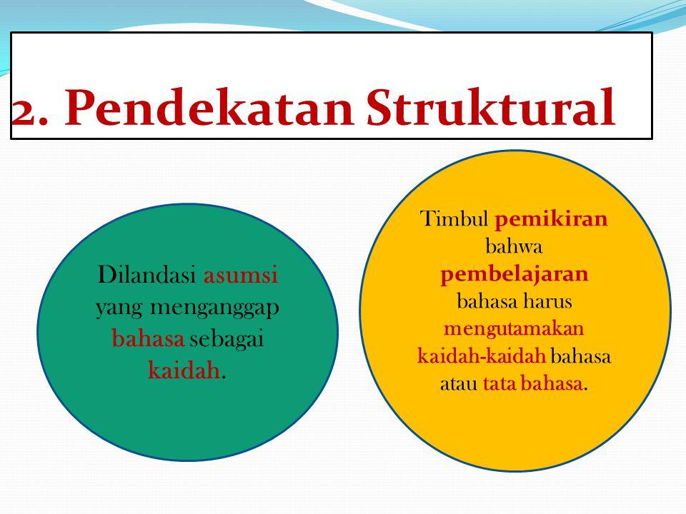 2. Pendekatan Struktural