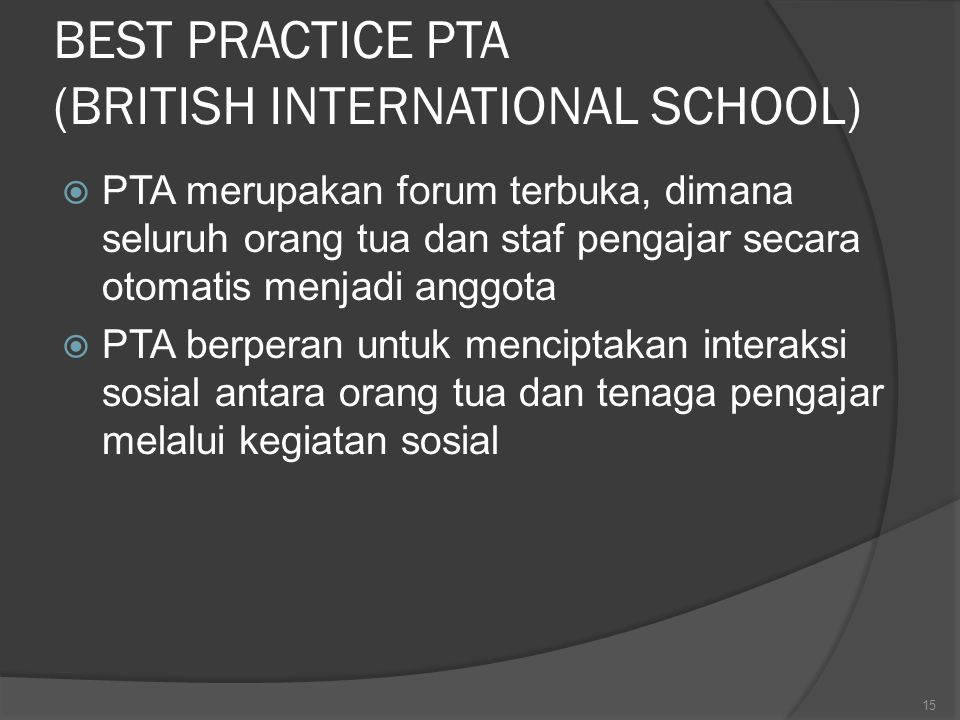 BEST PRACTICE PTA (BRITISH INTERNATIONAL SCHOOL)