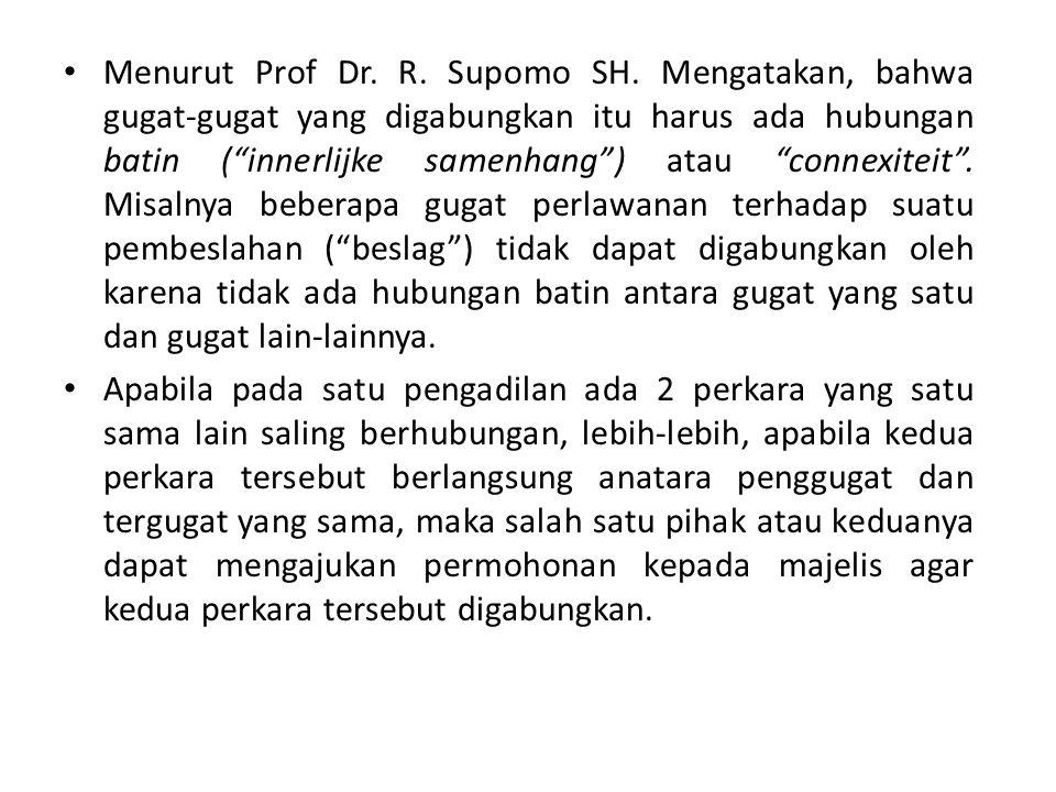 Menurut Prof Dr. R. Supomo SH