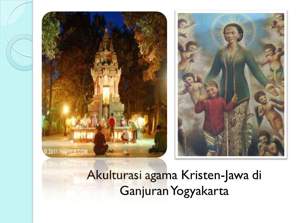 Akulturasi agama Kristen-Jawa di Ganjuran Yogyakarta