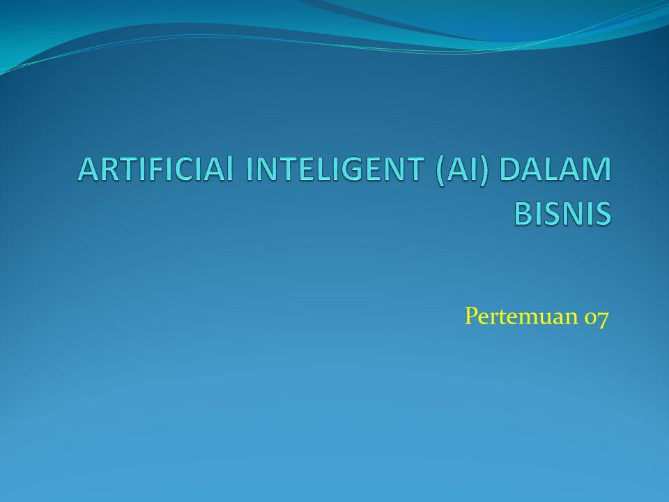 ARTIFICIAl INTELIGENT (AI) DALAM BISNIS