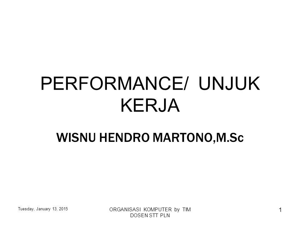 PERFORMANCE/ UNJUK KERJA
