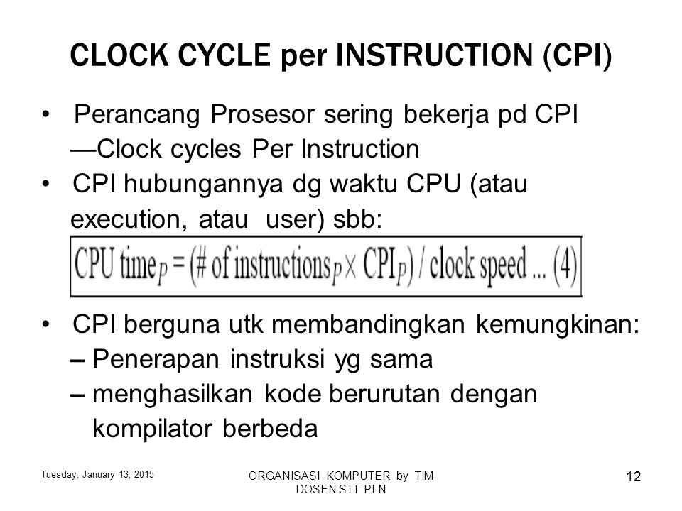 CLOCK CYCLE per INSTRUCTION (CPI)