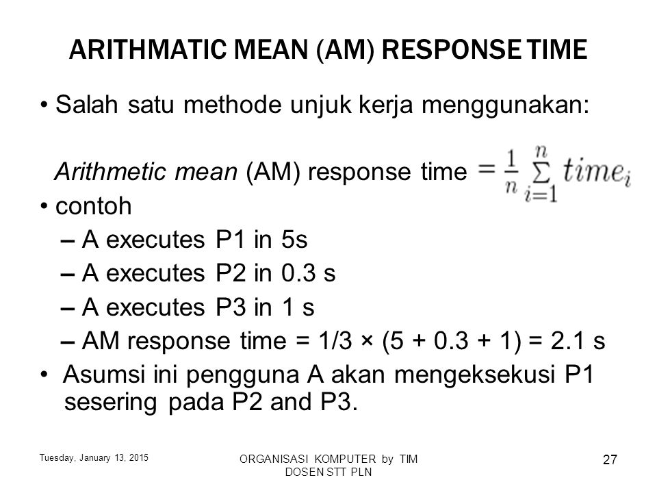 ARITHMATIC MEAN (AM) RESPONSE TIME