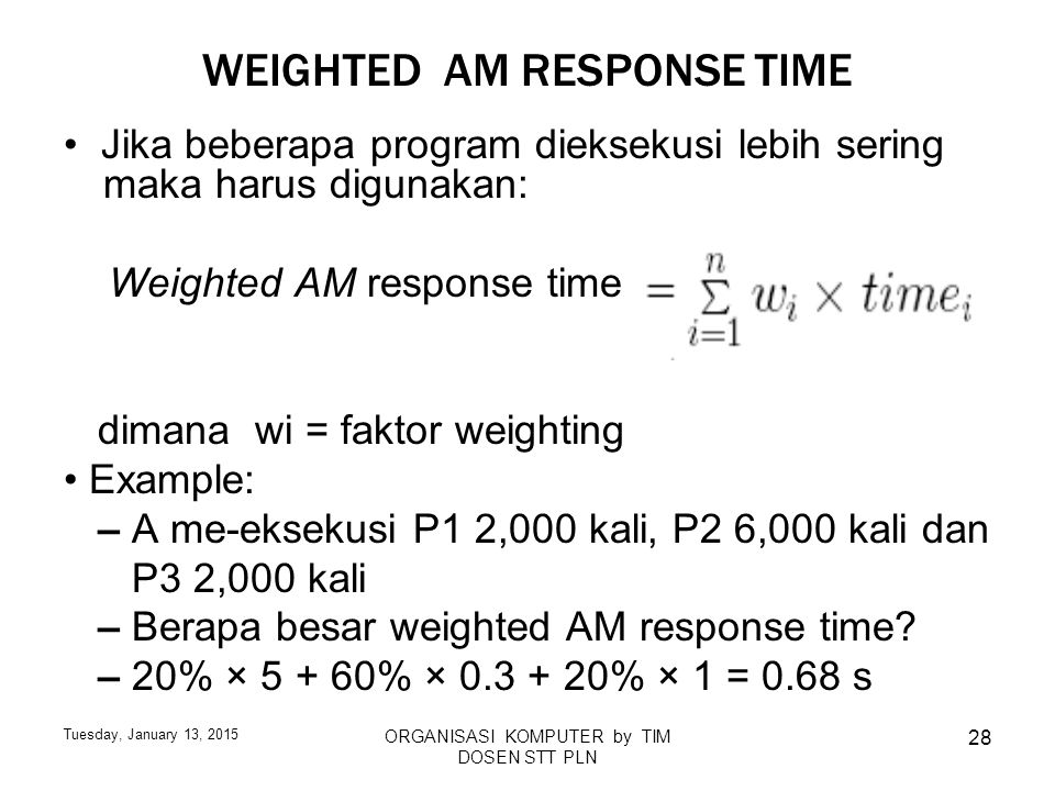 WEIGHTED AM RESPONSE TIME