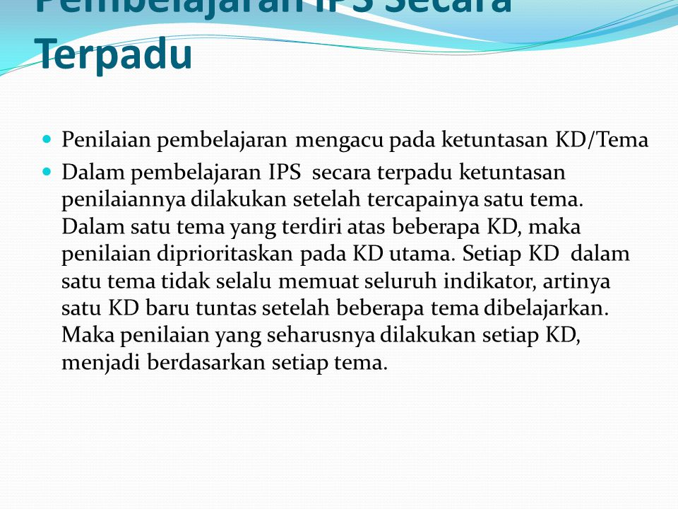 Karakteristik Penilaian Pembelajaran IPS Secara Terpadu