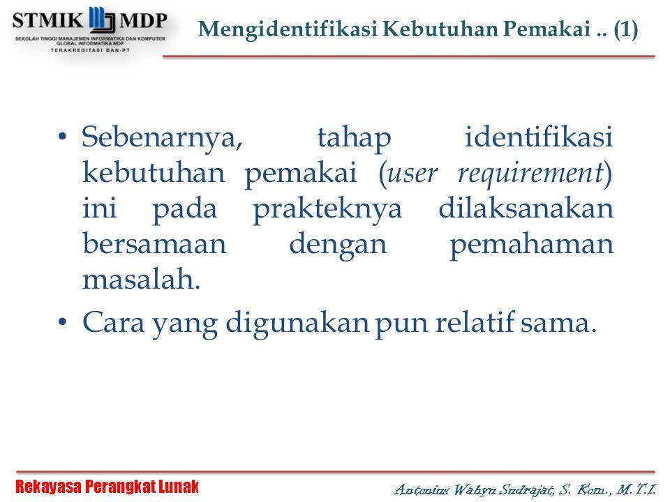 Mengidentifikasi Kebutuhan Pemakai .. (1)