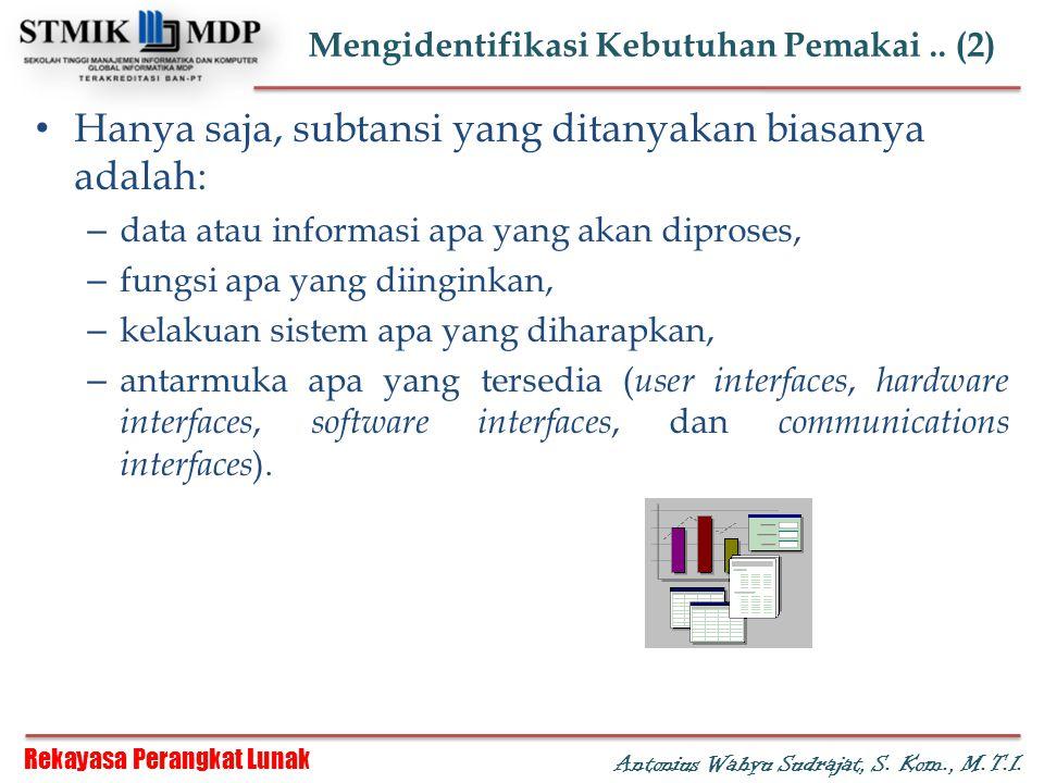 Mengidentifikasi Kebutuhan Pemakai .. (2)