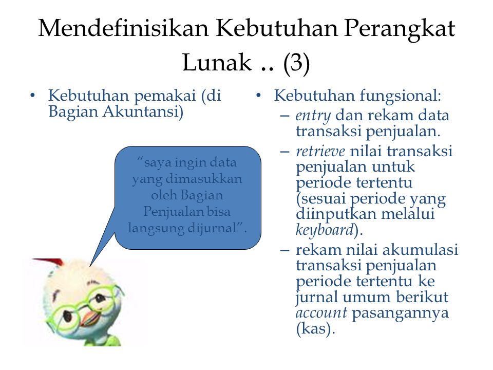 Mendefinisikan Kebutuhan Perangkat Lunak .. (3)