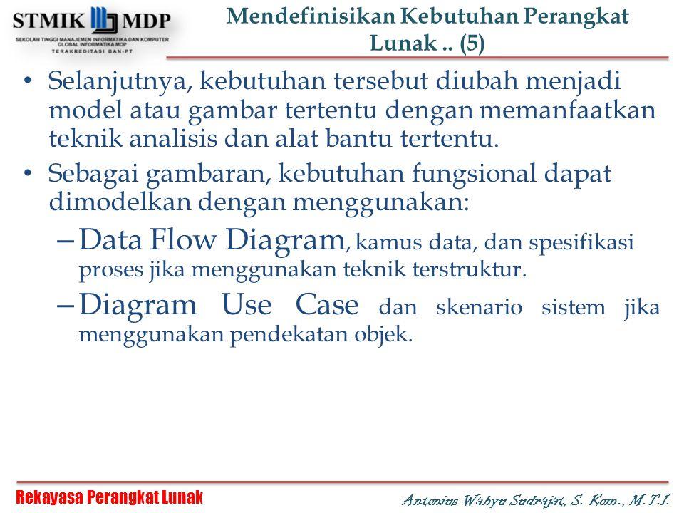 Mendefinisikan Kebutuhan Perangkat Lunak .. (5)