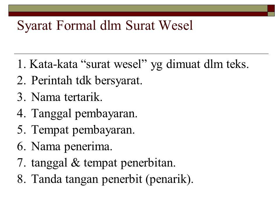 Syarat Formal dlm Surat Wesel