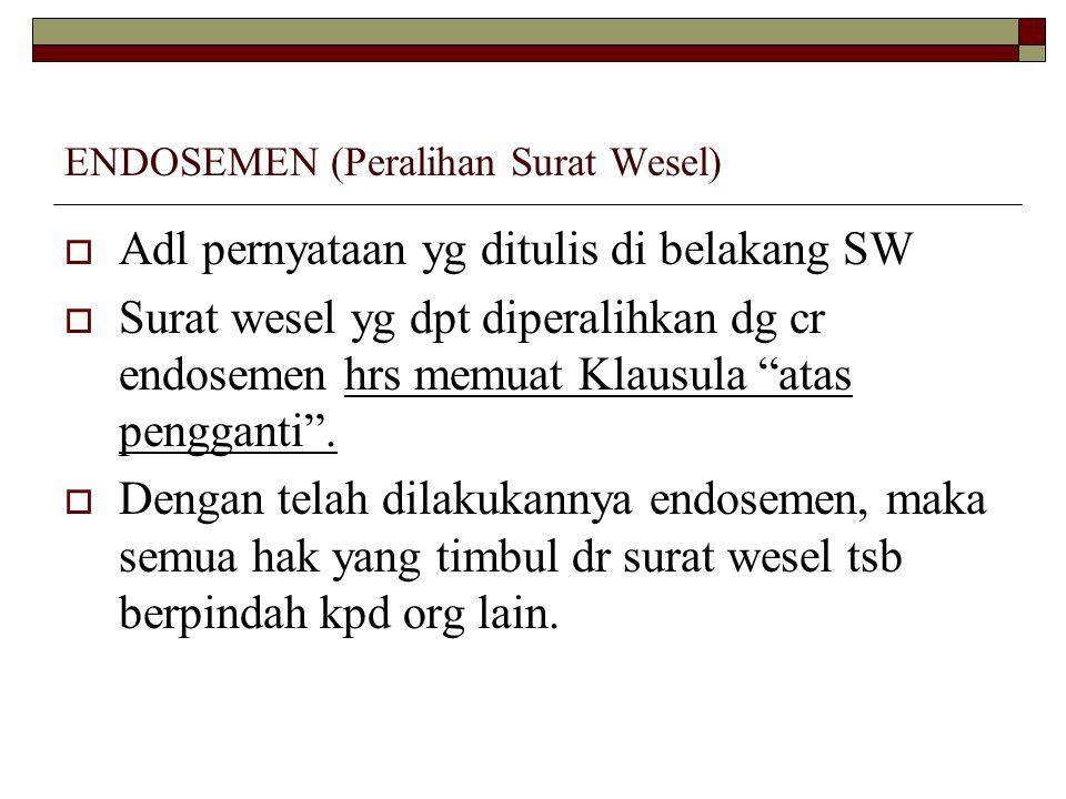 ENDOSEMEN (Peralihan Surat Wesel)
