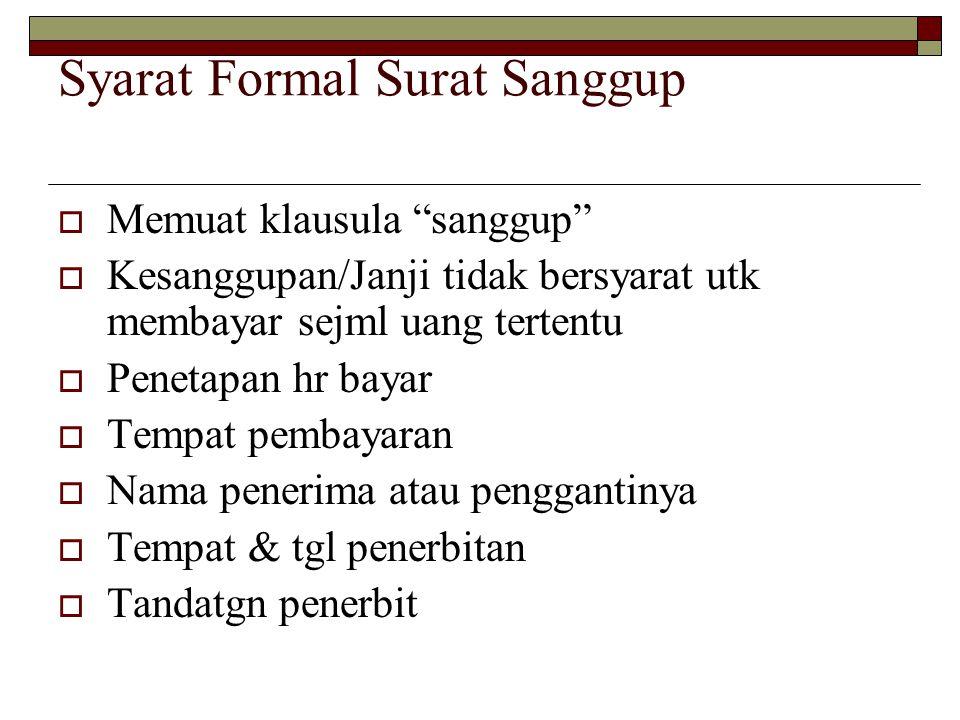 Syarat Formal Surat Sanggup