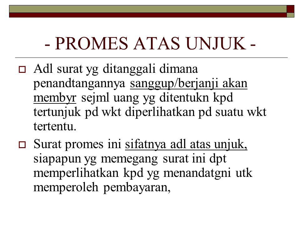 - PROMES ATAS UNJUK -