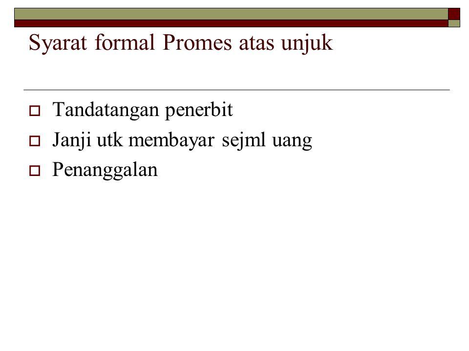 Syarat formal Promes atas unjuk