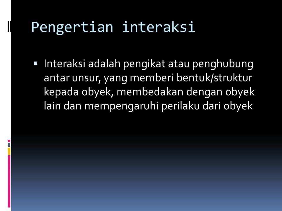Pengertian interaksi