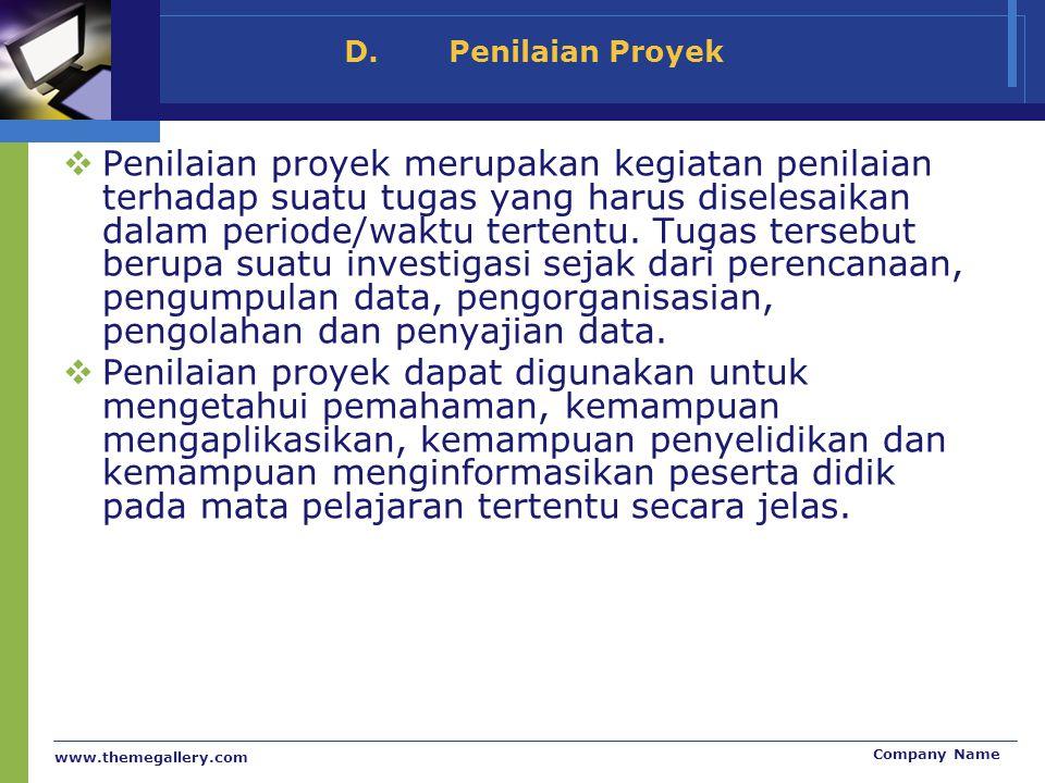 D. Penilaian Proyek