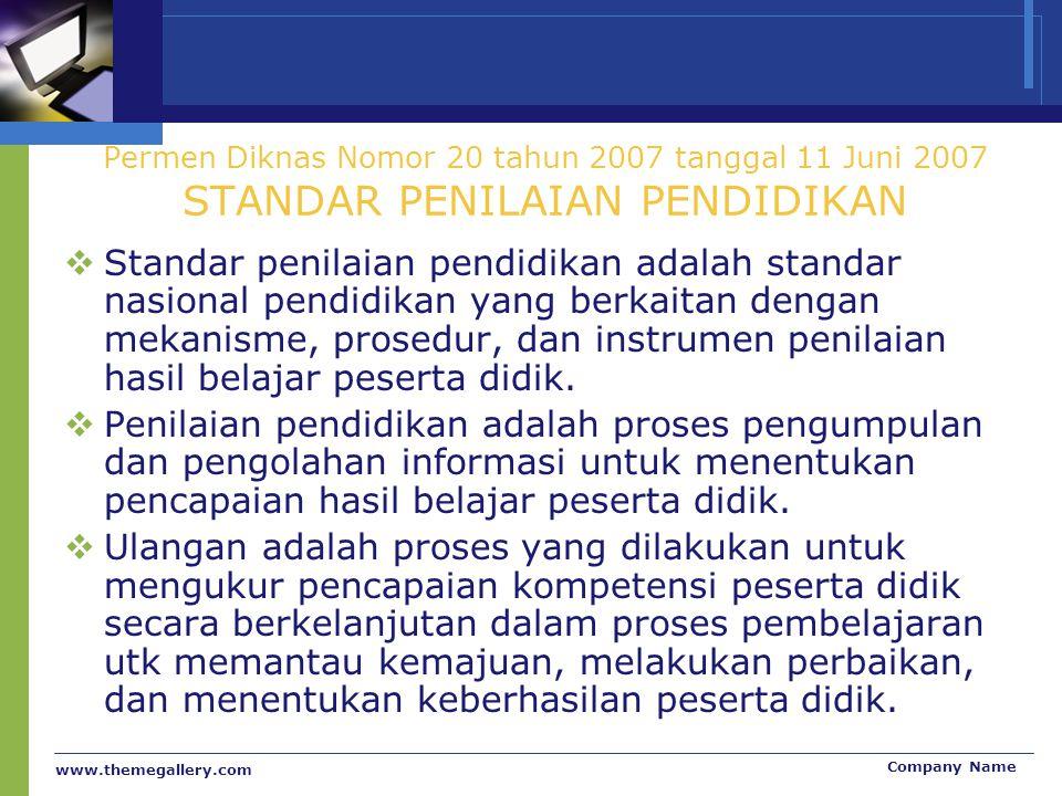Permen Diknas Nomor 20 tahun 2007 tanggal 11 Juni 2007 STANDAR PENILAIAN PENDIDIKAN