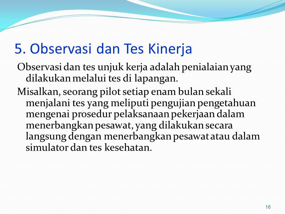 5. Observasi dan Tes Kinerja