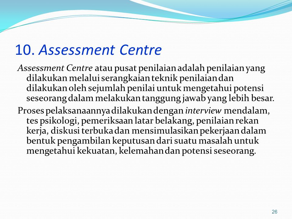 10. Assessment Centre