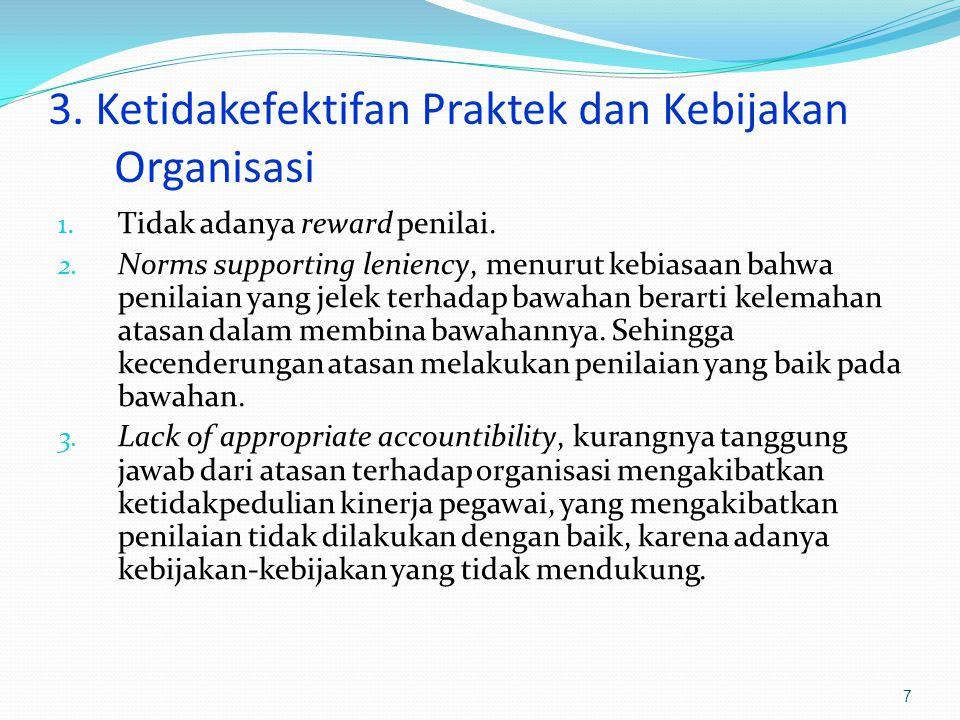 3. Ketidakefektifan Praktek dan Kebijakan Organisasi