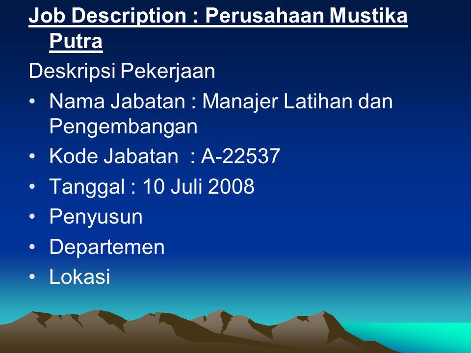 Job Description : Perusahaan Mustika Putra