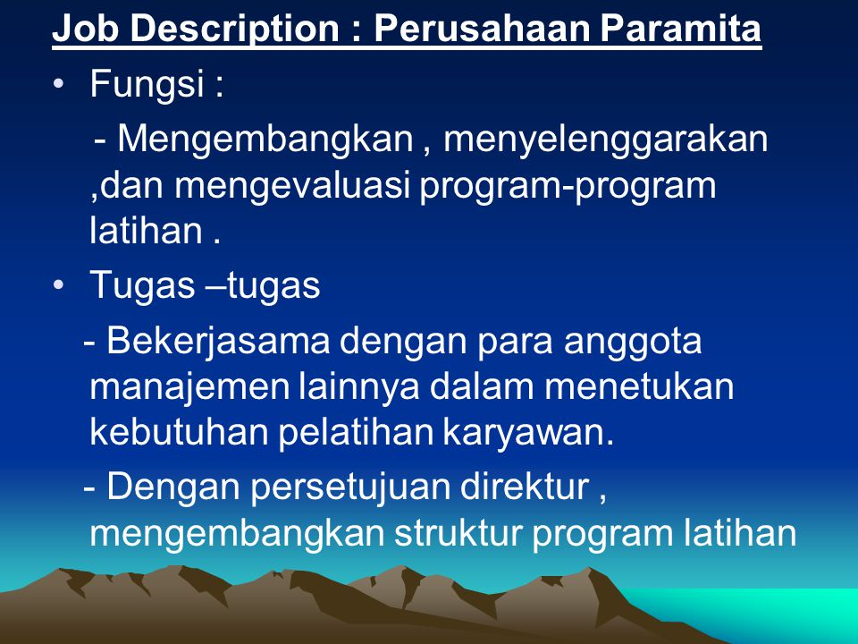 Job Description : Perusahaan Paramita