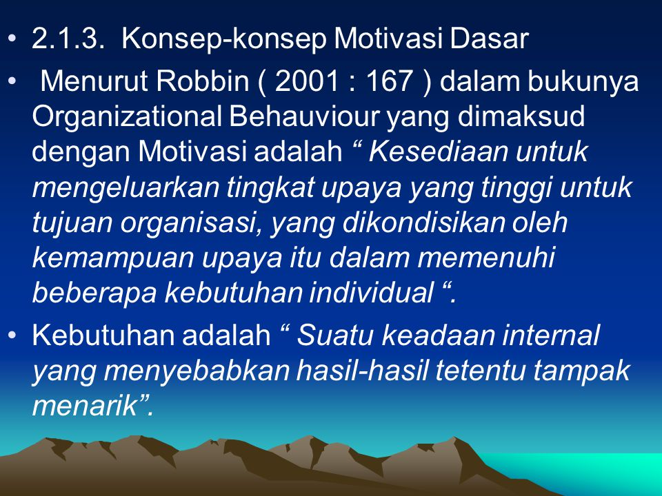 2.1.3. Konsep-konsep Motivasi Dasar