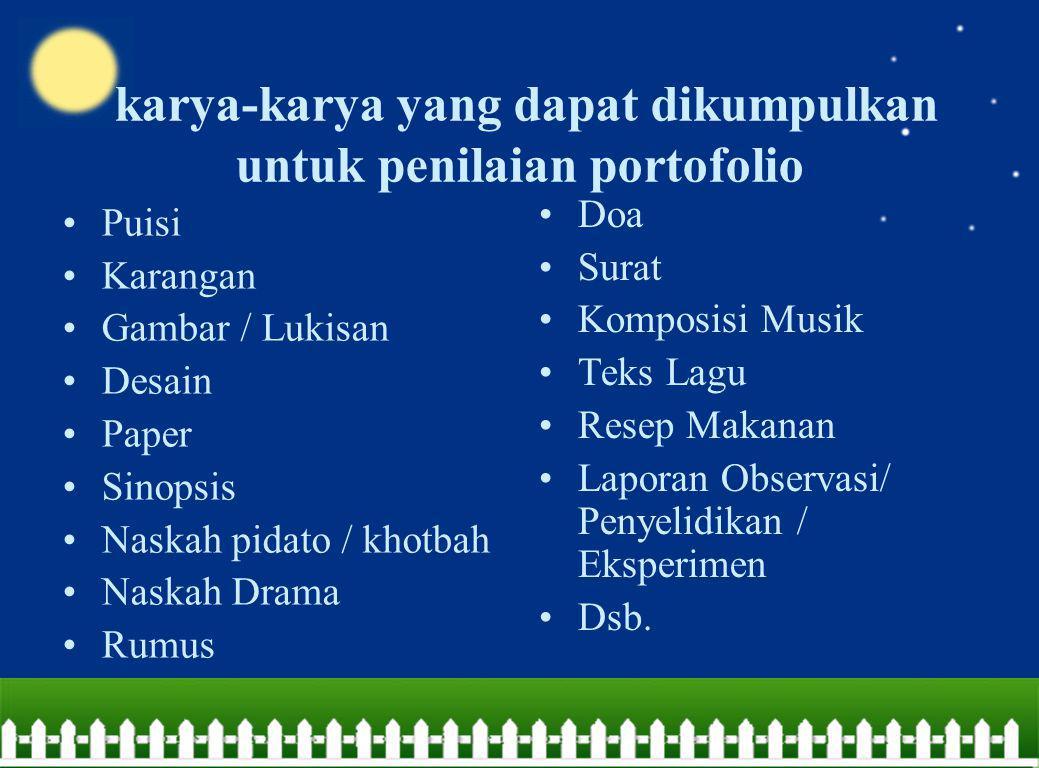 karya-karya yang dapat dikumpulkan untuk penilaian portofolio