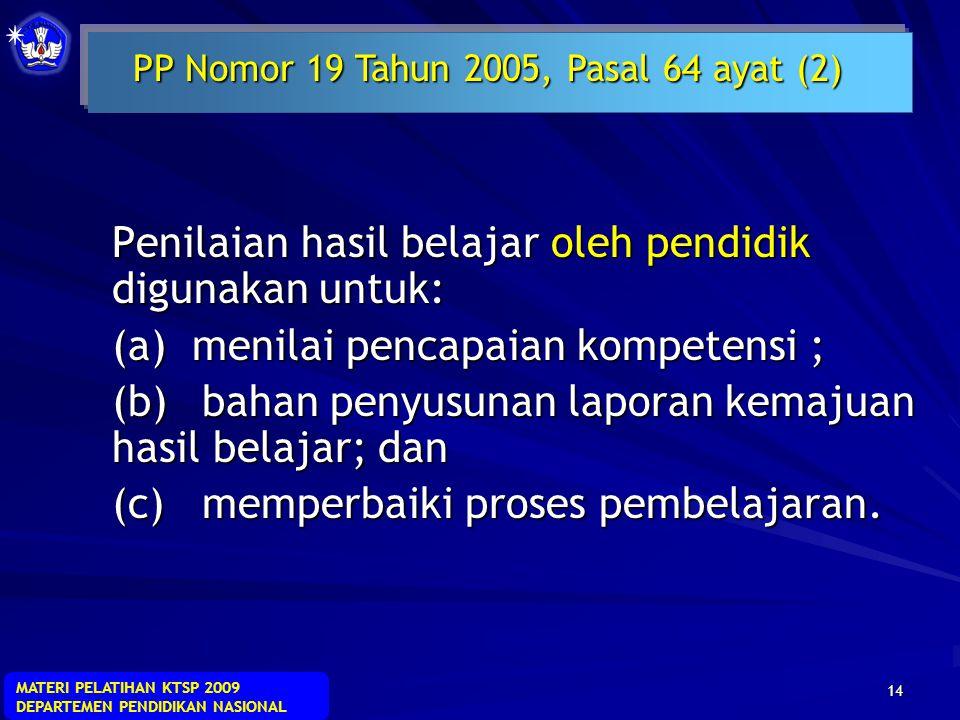 PP Nomor 19 Tahun 2005, Pasal 64 ayat (2)