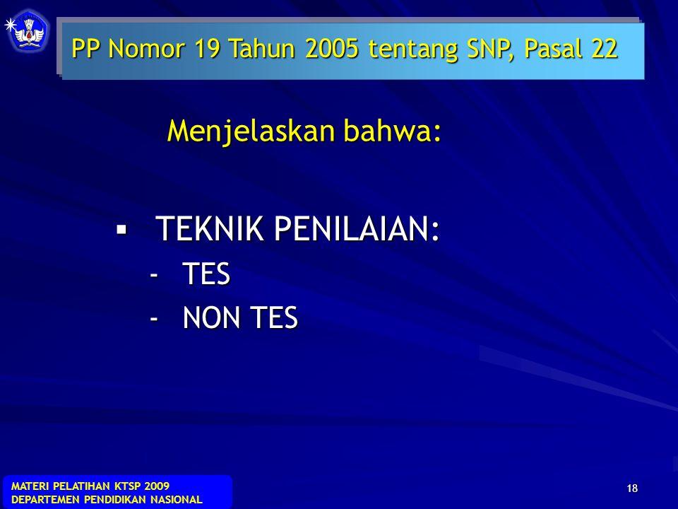 PP Nomor 19 Tahun 2005 tentang SNP, Pasal 22