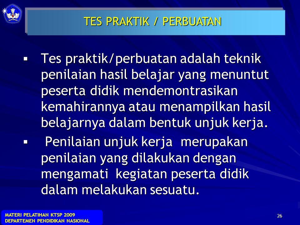 TES PRAKTIK / PERBUATAN