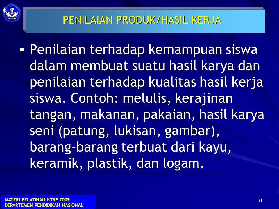 PENILAIAN PRODUK/HASIL KERJA