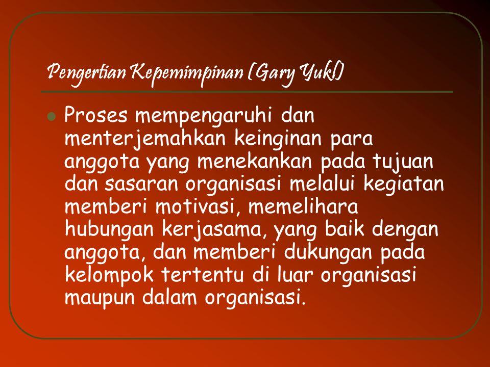 Pengertian Kepemimpinan (Gary Yukl)