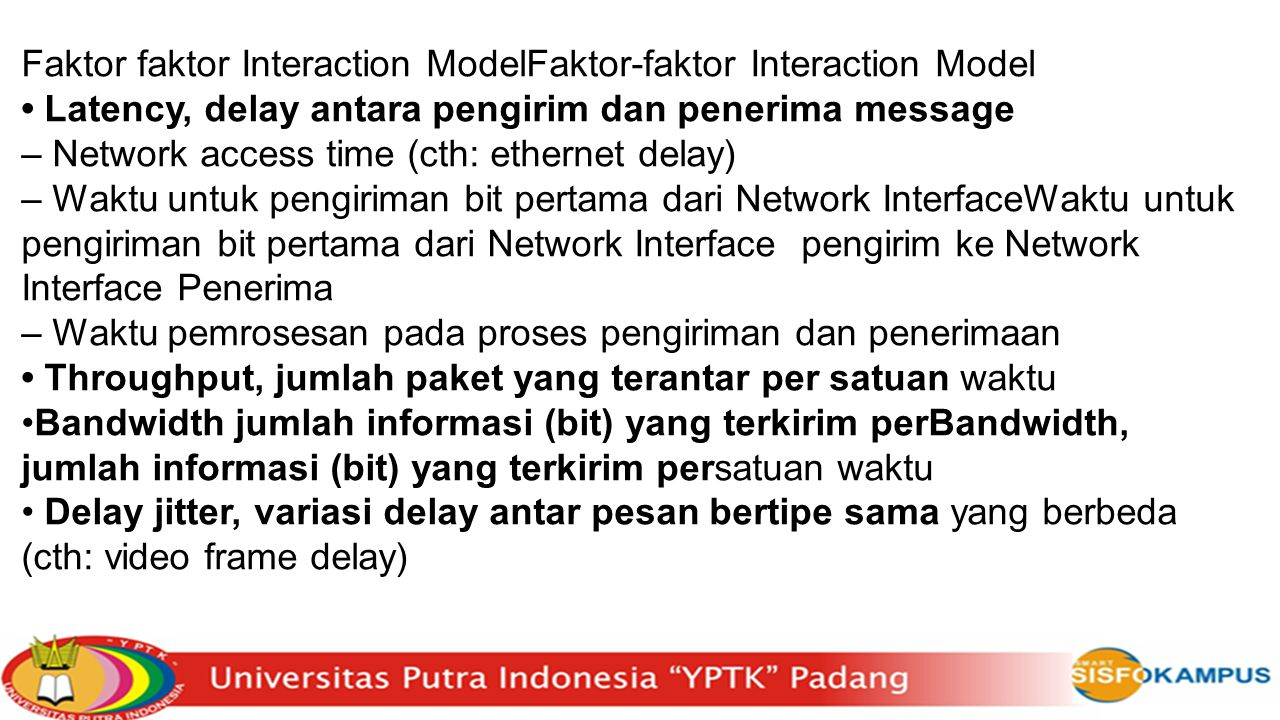 Faktor faktor Interaction ModelFaktor-faktor Interaction Model