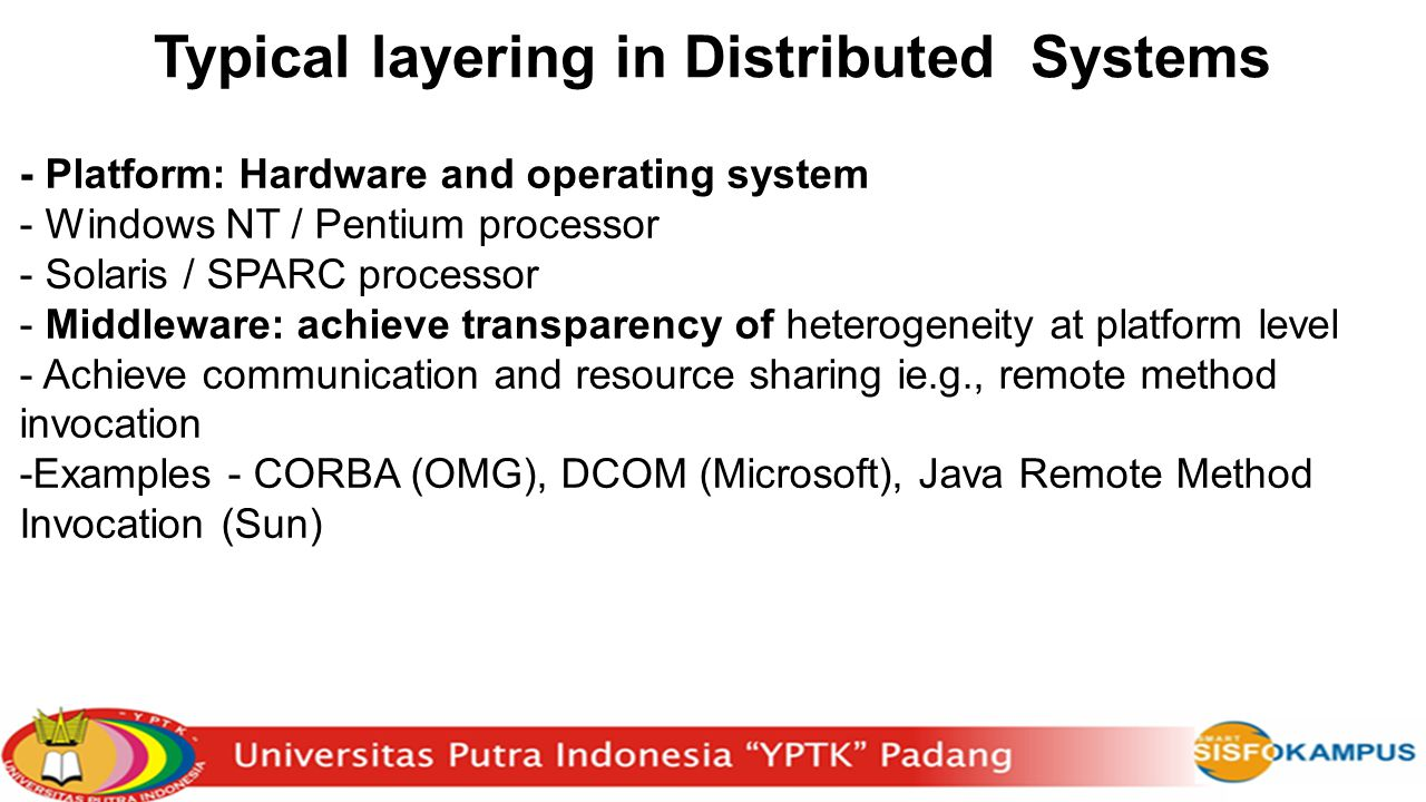 Typical layering in Distributed Systems