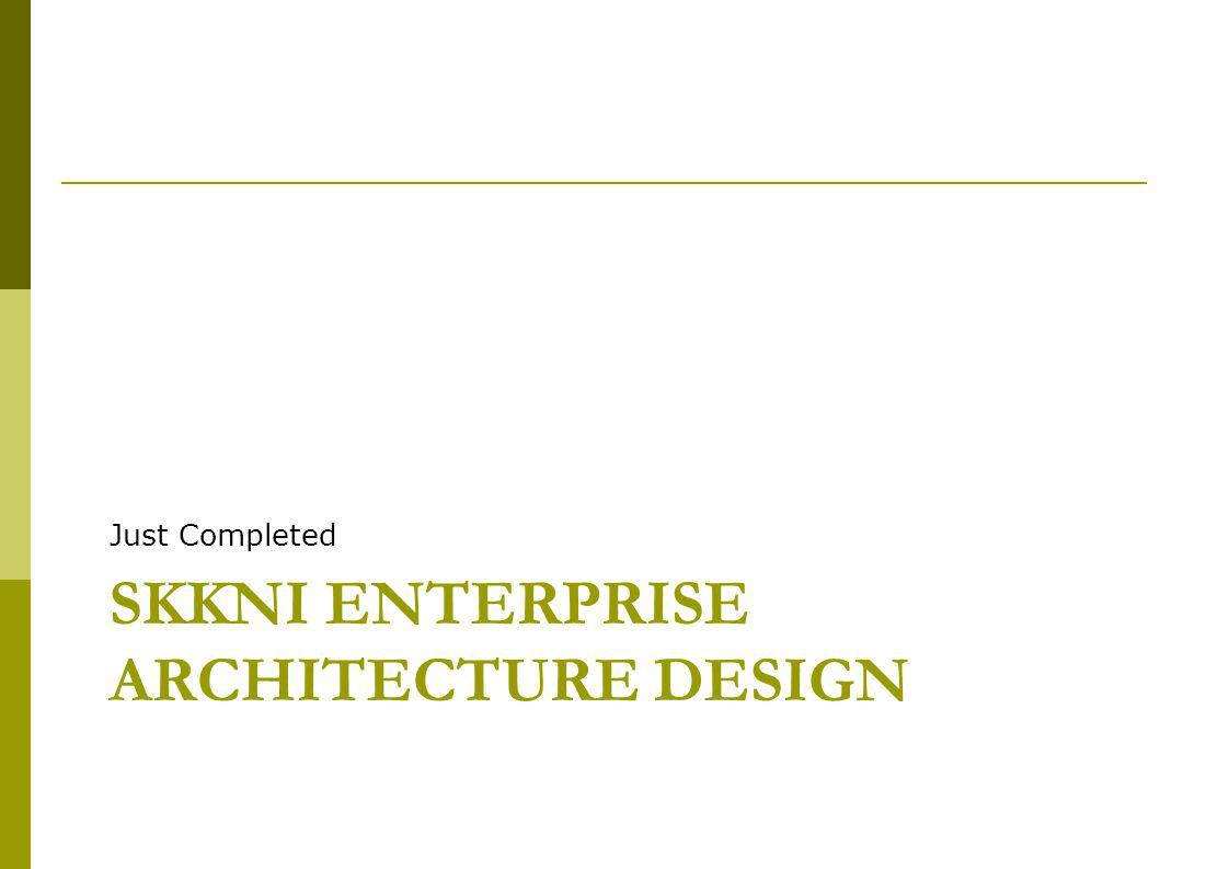 SKKNI Enterprise Architecture Design