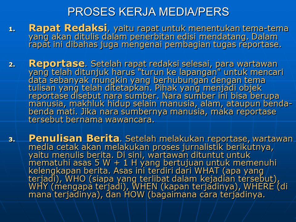 PROSES KERJA MEDIA/PERS