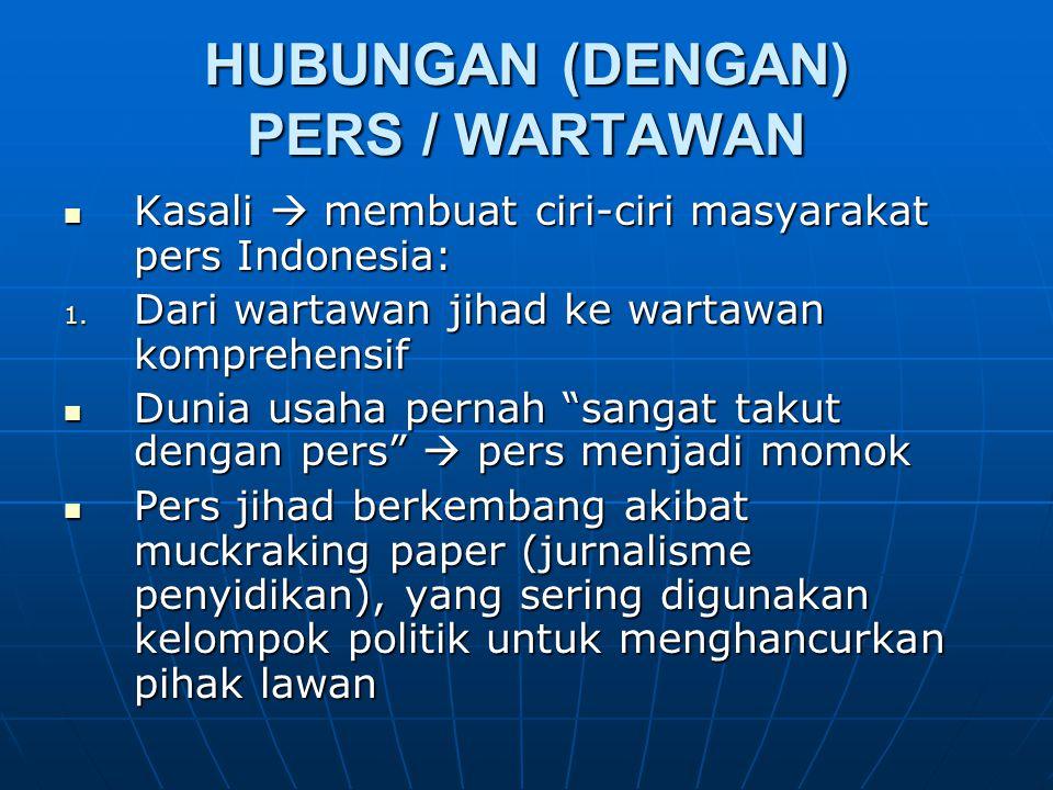 HUBUNGAN (DENGAN) PERS / WARTAWAN