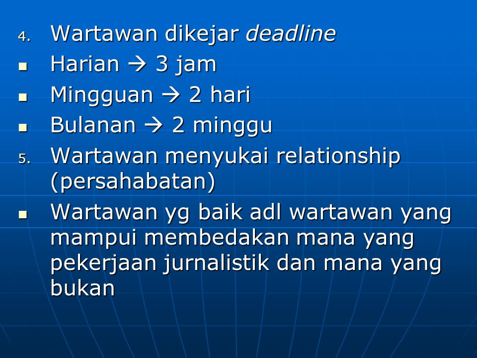 Wartawan dikejar deadline