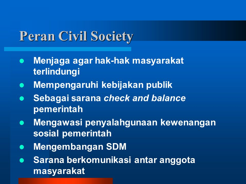 Peran Civil Society Menjaga agar hak-hak masyarakat terlindungi