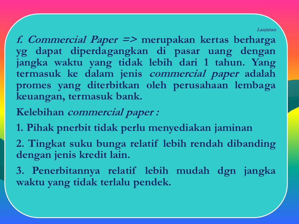 Kelebihan commercial paper :