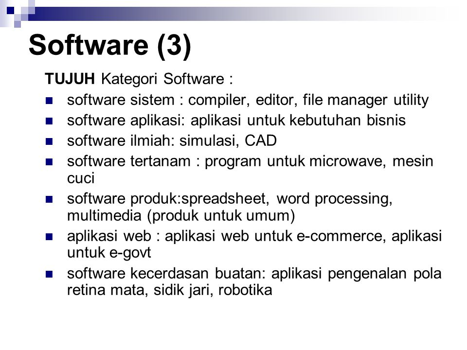 Software (3) TUJUH Kategori Software :